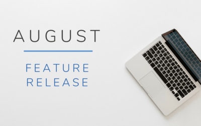 August Feature Release