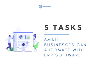 5 tasks small businesses can automate with ERP software
